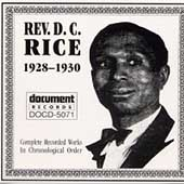 Rev. D.C. Rice: Complete Recorded Works in Chronological Order (1928-1930)