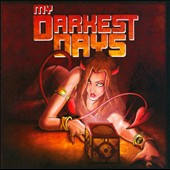 My Darkest Days: My Darkest Days