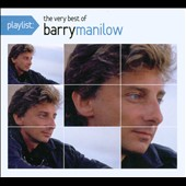 Barry Manilow: Playlist: The Very Best of Barry Manilow [Digipak]