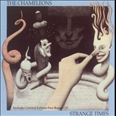 The Chameleons UK: Strange Times [Bonus Disc]