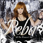 Reba McEntire: All the Women I Am *