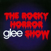 Glee: The Rocky Horror Glee Show