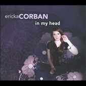 Ericka Corban: In My Head