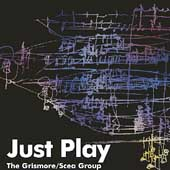 Steve Grismore: Just Play