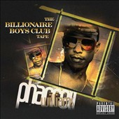 Pharrell Williams: The Billionaire Boys Club Tape [PA] *