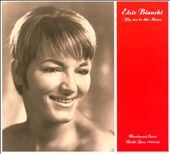 Elsie Bianchi: Fly Me to the Moon [Digipak] *
