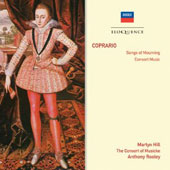 Giovanni Coprario (John Cooper) (1570-1626): Songs Of Mourning, consort music / Martyn Hill, Anthony Rooley