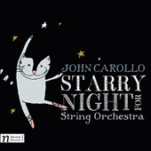 John Carollo: Starry Night; Quartet no 1; Transcendence / Petr Vronsky