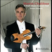 Tr&eacute;sors Ensevelis: Martin Chalifour in Walt Disney Concert Hall