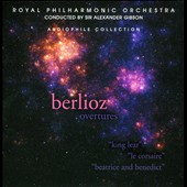 Berlioz: Overtures - King Lear, Le Corsaire, Beatrice and Benedict / Gibson - Royal PO