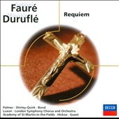 Gabriel Faur&#233;: Requiem; Maurice Durufl&#233;: Requiem
