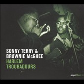 Sonny Terry & Brownie McGhee: Harlem Troubadours
