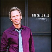 Marshall Hall: Brighter One