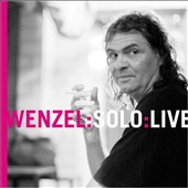 Hans-Eckardt Wenzel/Wenzel: Wenzel: Solo: Live *