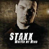 Staxx: Writin My Mind [PA] [5/21]