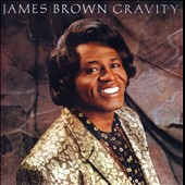 James Brown: Gravity