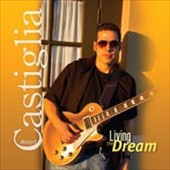 Albert Castiglia: Living the Dream [Slipcase] *