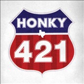 Honky (Texas): 421 [Digipak]