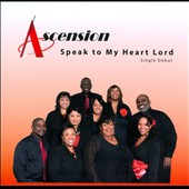 Ascension: Speak To My Heart Lord [Slipcase]