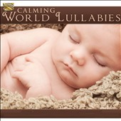 Various Artists: Calming World Lullabies