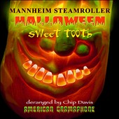 Mannheim Steamroller: Sweet Tooth