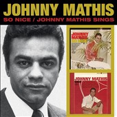 Johnny Mathis: So Nice/Johnny Mathis Sings