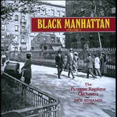 Black Manhattan, Vol. 2 / The Paragon Ragtime Orchestra, Rick Benjamin.  Anita Johnson, Robert Mack and Edward Pleasant
