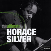 Horace Silver: Ultimate Horace Silver