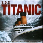 S.O.S. Titanic [Original Film Soundtrack] Music by Howard Blake