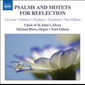 Psalms and Motets for Reflection - Taverner, Stainer, Poulenc, Stanford, MacMillan