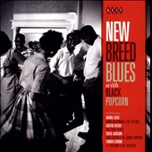 Various Artists: New Breed Blues with Black Popcorn