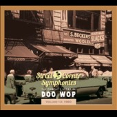 Various Artists: Street Corner Symphonies: The Complete Story of Doo Wop, Vol. 12: 1960 [Digipak]
