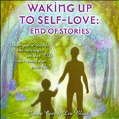 Len Blank/Janine Com: Waking Up To Self-Love: End Of Stories