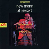 Herbie Mann: New Mann at Newport [Remastered]