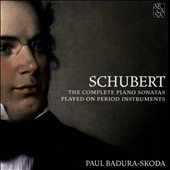 Schubert: The Complete Piano Sonatas played on Period Instruments / Paul Badura-Skoda