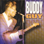 Buddy Guy: The Complete Vanguard Recordings