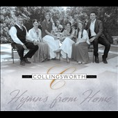 The Collingsworth Family: Hymns from Home [Digipak] *
