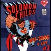 Solomon Childs: Wu-Tang 4 Life, Vol. 3 [PA]