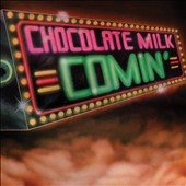 Chocolate Milk: Chocolate Milk [Expanded Edition]