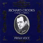 Prima Voce - Richard Crooks in Songs and Ballads