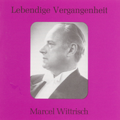 Lebendige Vergangenheit - Marcel Wittrisch