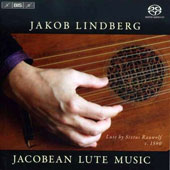 Jacobean Lute Music - Works by Dowland, Robinson, Johnson, Bacheler, Hely, Gaultier / Jakob Lindberg, lute