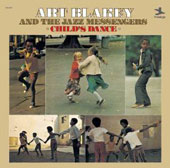 Art Blakey/Art Blakey & the Jazz Messengers: Child's Dance