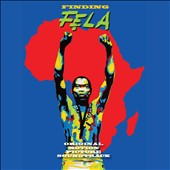 Fela Kuti: Finding Fela! [Original Motion Picture Soundtrack] [Digipak] *