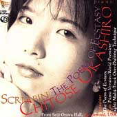 Scriabin: Poem of Ecstacy, etc / Chitose Okashiro