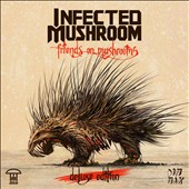 Infected Mushroom: Friends on Mushrooms [Digipak] *