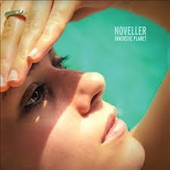 Noveller: Fantastic Planet [Digipak] *