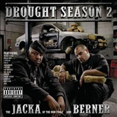 Berner/The Jacka: Drought Season, Vol. 2 [PA]