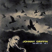 Johnny Griffin: A Blowin' Session