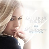 Katherine Jenkins: The Platinum Collection *